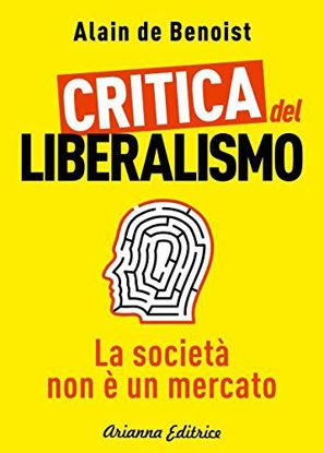 Immagine di CRITICA DEL LIBERALISMO (LA)