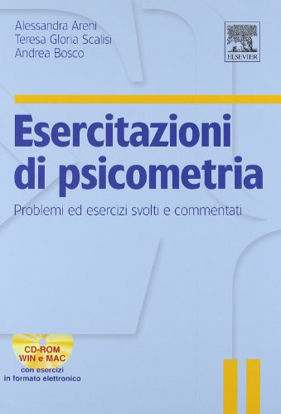 Immagine di ESERCITAZIONI DI PSICOMETRIA. PROBLEMI ED ESERCIZI SVOLTI E COMMENTATI. CON CD-ROM