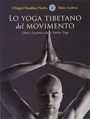 Immagine di YOGA TIBETANO DEL MOVIMENTO (LO)