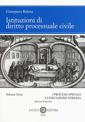 Immagine di ISTITUZIONI DI DIRITTO PROCESSUALE CIVILE - VOLUME 3