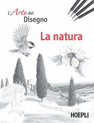 Immagine di NATURA. L`ARTE DEL DISEGNO (LA)