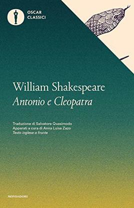 Immagine di ANTONIO E CLEOPATRA. TESTO INGLESE A FRONTE