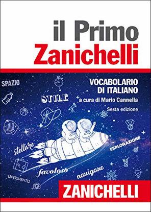 Immagine di PRIMO ZANICHELLI. VOCABOLARIO DI ITALIANO (IL)
