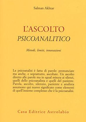 Immagine di ASCOLTO PSICOANALITICO. METODI, LIMITI, INNOVAZIONI (L`)