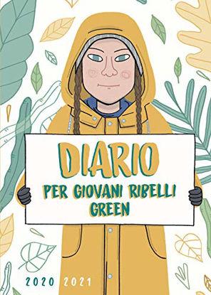 Immagine di DIARIO PER GIOVANI RIBELLI GREEN 2020 2021
