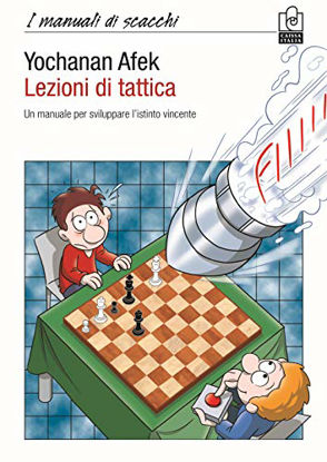 Immagine di LEZIONI DI TATTICA. UN MANUALE PER SVILUPPARE L`ISTINTO VINCENTE