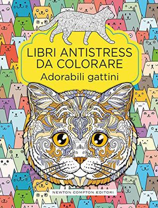 Immagine di ADORABILI GATTINI. LIBRI ANTISTRESS DA COLORARE