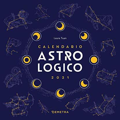 Immagine di ASTROLOGICO. CALENDARIO 2021