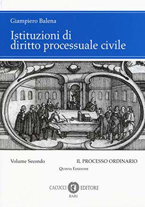 Immagine di ISTITUZIONI DI DIRITTO PROCESSUALE CIVILE - VOLUME 2