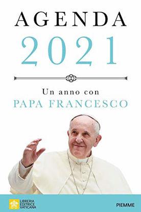 Immagine di AGENDA 2021 DI PAPA FRANCESCO (BERGOGLIO)