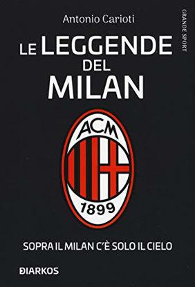 Immagine di LEGGENDE DEL MILAN (LE)