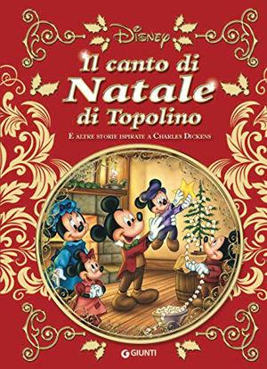 Immagine di CANTO DI NATALE DI TOPOLINO E ALTRE STORIE ISPIRATE A CARLES DICKENS (IL)