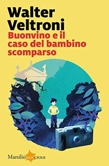 Immagine di BUONVINO E IL CASO DEL BAMBINO SCOMPARSO