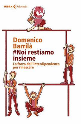 Immagine di #NOI RESTIAMO INSIEME. LA FORZA DELL`INTERDIPENDENZA PER RINASCERE