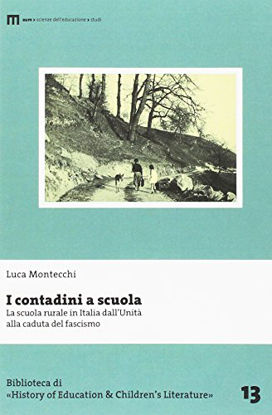 Immagine di CONTADINI A SCUOLA. LA SCUOLA RURALE IN ITALIA DALL`UNITA` ALLA CADUTA DEL FASCISMO (I)