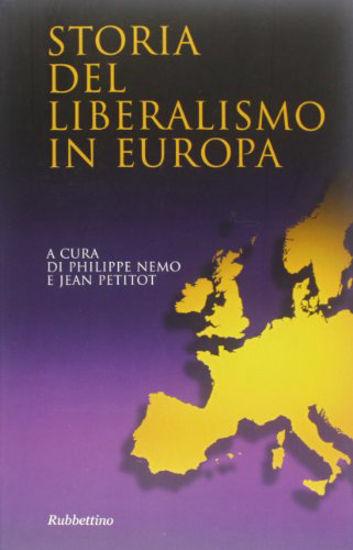 Immagine di STORIA DEL LIBERALISMO IN EUROPA