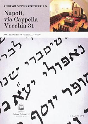 Immagine di NAPOLI, VIA CAPPELLA VECCHIA 31. VOCI EBRAICHE DA DIETRO AL VICOLO