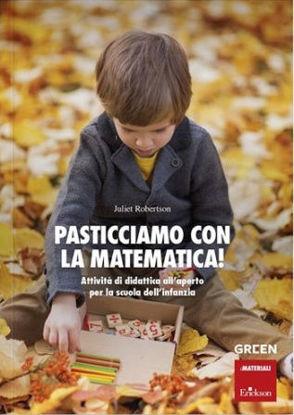 Immagine di PASTICCIAMO CON LA MATEMATICA! ATTIVITA` DI DIDATTICA ALL`APERTO NELLA SCUOLA DELL`INFANZIA