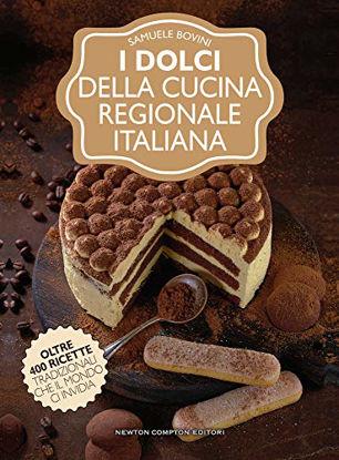 Immagine di DOLCI DELLA CUCINA REGIONALE ITALIANA (I)