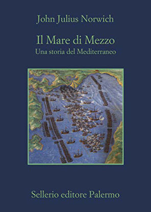 Immagine di MARE DI MEZZO. UNA STORIA DEL MEDITERRANEO (IL)