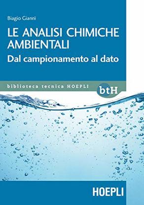 Immagine di ANALISI CHIMICHE AMBIENTALI. DAL CAMPIONAMENTO AL DATO (LE)