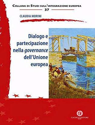Immagine di DIALOGO E PARTECIPAZIONE NELLA GOVERNANCE DELL`UNIONE EUROPEA
