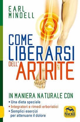 Immagine di COME LIBERARSI DELL`ARTRITE. IN MANIERA NATURALE