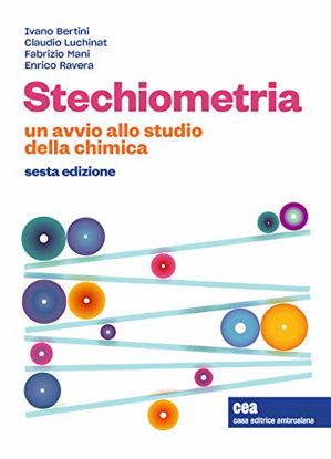 Immagine di STECHIOMETRIA. UN AVVIO ALLO STUDIO DELLA CHIMICA