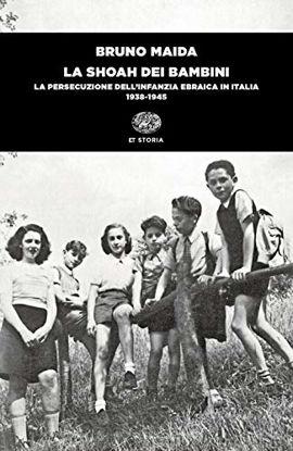 Immagine di SHOAH DEI BAMBINI. LA PERSECUZIONE DELL`INFANZIA EBRAICA IN ITALIA (1938-1945) (LA)