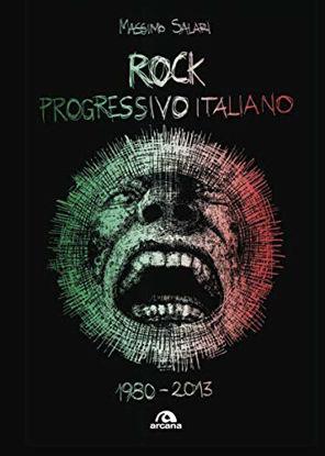 Immagine di ROCK PROGRESSIVO ITALIANO. 1980-2013