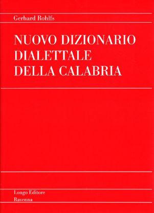Immagine di NUOVO DIZIONARIO DIALETTALE DELLA CALABRIA