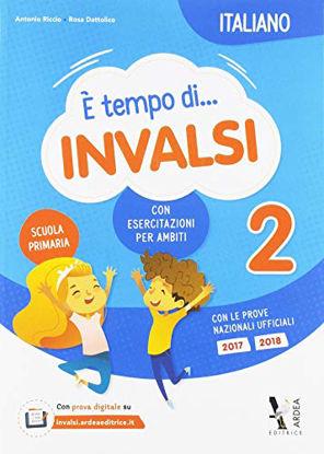 Immagine di E` TEMPO DI INVALSI ITALIANO CLASSE SECONDA SCUOLA PRIMARIA