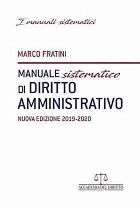Immagine di MANUALE SISTEMATICO DI DIRITTO AMMINISTRATIVO 2019