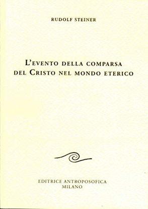 Immagine di EVENTO DELLA COMPARSA DEL CRISTO NEL MONDO ETERICO (L`)