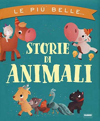 Immagine di PIU` BELLE STORIE DI ANIMALI (LE)