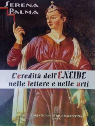 Immagine di EREDITA` DELL`ENEIDE NELLE LETTERE E NELLE ARTI (L`)
