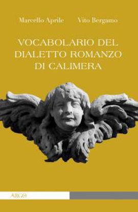 Immagine di VOCABOLARIO DEL DIALETTO ROMANZO DI CALIMERA