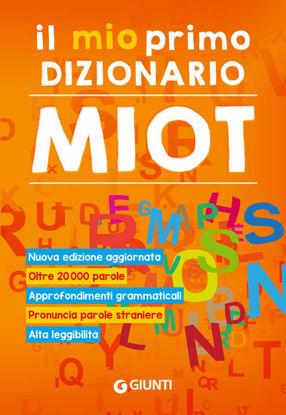 Immagine di MIO PRIMO DIZIONARIO. NUOVO MIOT (IL)