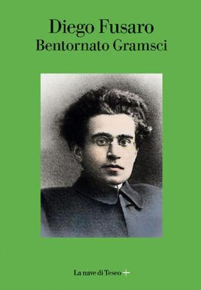 Immagine di BENTORNATO GRAMSCI