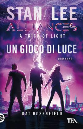 Immagine di GIOCO DI LUCE. A TRICK OF LIGHT. ALLIANCES (UN)
