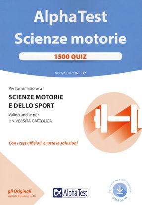 Immagine di ALPHA TEST. SCIENZE MOTORIE. 1500 QUIZ