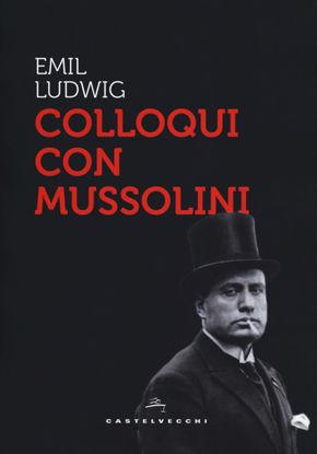 Immagine di COLLOQUI CON MUSSOLINI