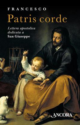 Immagine di PATRIS CORDE. LETTERA APOSTOLICA DEDICATA A SAN GIUSEPPE