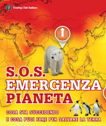 Immagine di SOS EMERGENZA PIANETA