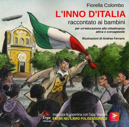 Immagine di INNO D`ITALIA RACCONTATO AI BAMBINI (L`)