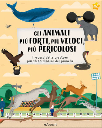 Immagine di ANIMALI PIU` FORTI, PIU` VELOCI, PIU` PERICOLOSI. ANIMAL WORLD (GLI)