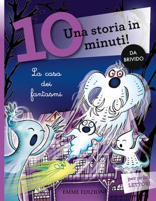 Immagine di CASA DEI FANTASMI (LA). UNA STORIA IN 10 MINUTI