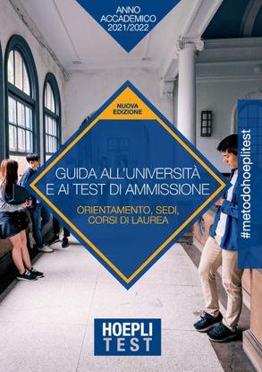 Immagine di HOEPLI TEST. GUIDA ALL`UNIVERSITA` E AI TEST DI AMMISSIONE. ANNO ACCADEMICO 2021/2022