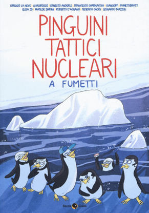 Immagine di PINGUINI TATTICI NUCLEARI A FUMETTI