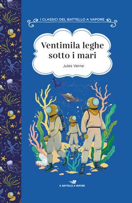 Immagine di VENTIMILA LEGHE SOTTO I MARI. EDIZ. AD ALTA LEGGIBILITA`
